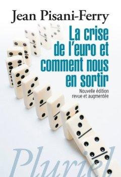 Livres Couvertures de La crise de l'euro et comment nous en sortir