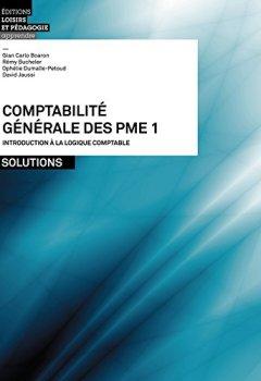 Livres Couvertures de Comptabilite Generale des Pme - Volume 1 - Solutions
