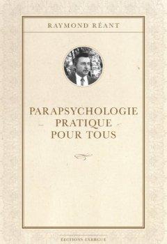 Livres Couvertures de Parapsychologie pratique pour tous