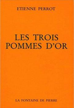 Livres Couvertures de Les Trois pommes d'or: Commentaire sur l'Atalante fugitive de Michel Maïer
