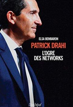 Livres Couvertures de Patrick Drahi, l'ogre des networks