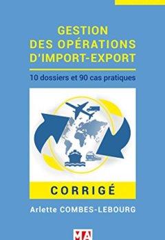 Livres Couvertures de Gestion des opérations d'import-export - Corrigé