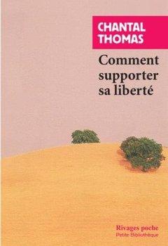 Livres Couvertures de Comment supporter sa liberté