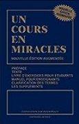 Un cours en miracles - Nouvelle édition augmentée