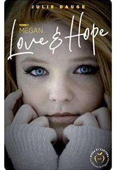 Livres Couvertures de Love and hope - tome 1 Megan