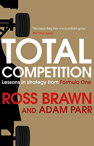 Total Competition: Lessons in Strategy from Formula One (English