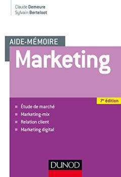 Livres Couvertures de Aide mémoire - Marketing - 7e éd - Etude de marché, marketing-mix, relation client, marketing digita: Etude de marché, marketing-mix, relation client, marketing digital
