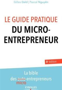 Livres Couvertures de Le guide pratique du micro-entrepreneur