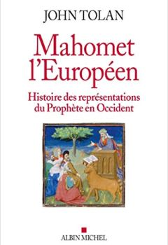 Livres Couvertures de Mahomet l'européen: Histoire des représentations du Prophète en Occident