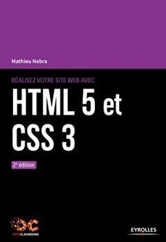 Livres Couvertures de Réalisez votre site web avec HTML5 et CSS3: 2e édition