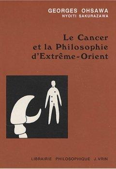 Livres Couvertures de Le Cancer et la philosophie d'Extrême-Orient