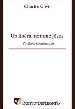 Livres Couvertures de Un libéral nommé Jésus