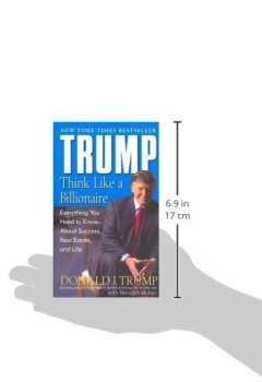 Livres Couvertures de Trump: Think Like a Billionaire: Everything You Need to Know About Success, Real Estate, and Life