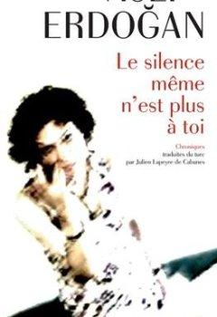 Livres Couvertures de Le silence même n'est plus à toi