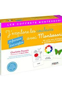Livres Couvertures de J'explore les couleurs (en français et en anglais) avec Montessori: 163 cartes pour développer le vocabulaire et la créativité