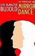 Mirror Dance (Vorkosigan Saga) (English Edition)