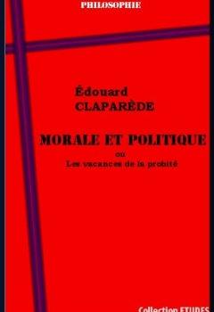 Livres Couvertures de Morale et Politique ou les vacances de la probité