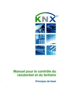 Livres Couvertures de Manuel pour le contrôle du résidentiel et du tertiaire: (KNX Handbook -FR)