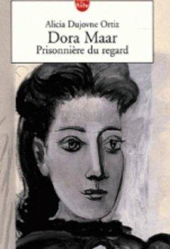 Livres Couvertures de Dora Maar : Prisonnière du regard