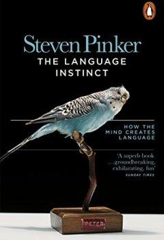 Livres Couvertures de The Language Instinct: How the Mind Creates Language