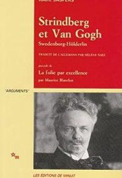 Livres Couvertures de Strindberg et van Gogh, Swedenborg, Hölderlin
