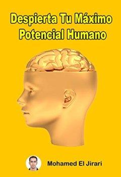 Portada del libro deDespierta Tu Máximo Potencial Humano : Logra tu máximo potencial y alcanzar tus sueños