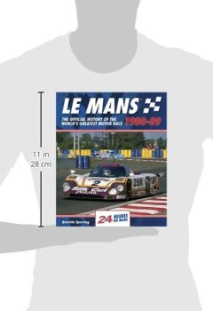 Livres Couvertures de Le Mans 1980-89: The Official History of the World's Greatest Motor Race