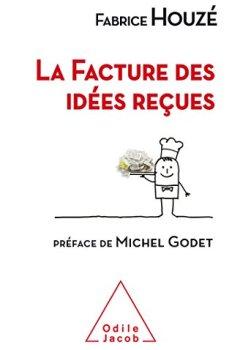 Livres Couvertures de La Facture des idées reçues