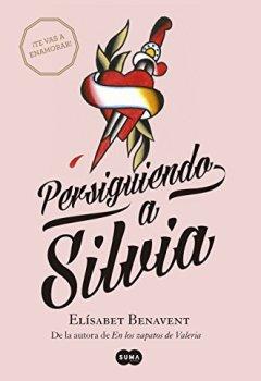 Portada del libro dePersiguiendo a Silvia (Saga Silvia 1)