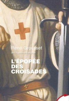 Livres Couvertures de L'épopée des Croisades