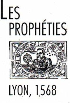 Livres Couvertures de LES PROPHETIES ( LYON ) 1568