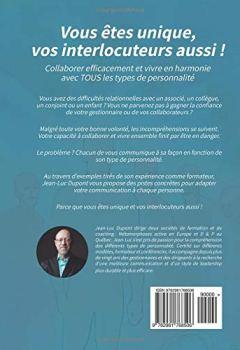 Livres Couvertures de Vous êtes unique, vos interlocuteurs aussi !: Collaborer efficacement et vivre en harmonie avec TOUS les types de personnalité