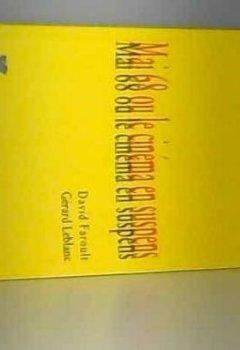 Livres Couvertures de Mai 68 ou le Cinéma en suspens