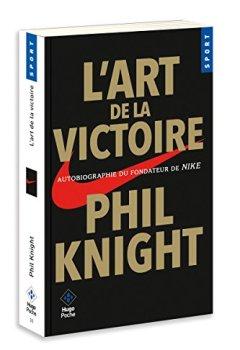 Livres Couvertures de L'art de la victoire - Autobiographie du fondateur de NIKE