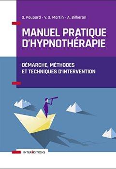 Livres Couvertures de Manuel pratique d'hypnothérapie - Démarche, méthodes et techniques d'intervention