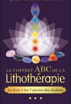 Livres Couvertures de Le coffret ABC de la lithothérapie - Le livre + les 7 pierres des chakras