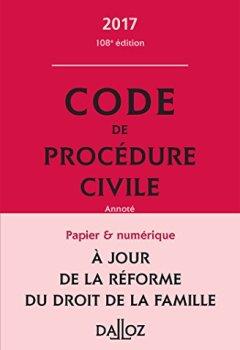 Livres Couvertures de Code de procédure civile 2017 - 108e éd.