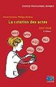 La cotation des actes - 2017-2018 (5e édition )