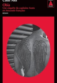 Livres Couvertures de Obia : Une enquête du capitaine Anato en Amazonie française