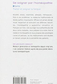 Livres Couvertures de Se soigner par l'homéopathie : Consultation, médicaments, conseils pratiques