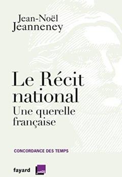 Livres Couvertures de Le récit national : Une querelle française (Documents)