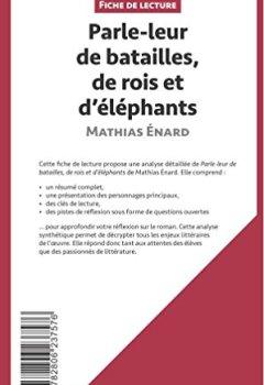 Livres Couvertures de Parle-leur de batailles, de rois et d'éléphants de Mathias Énard (Fiche de lecture): Résumé complet et analyse détaillée de l'oeuvre