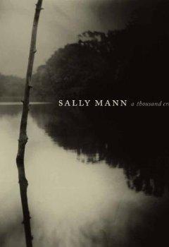 Sally Mann a thousand crossings de Indie Author