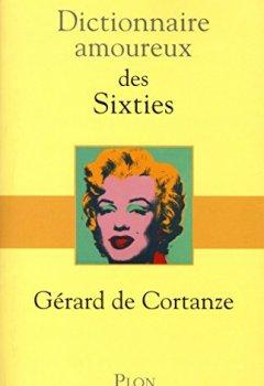 Livres Couvertures de Dictionnaire amoureux des sixties