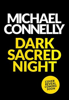 Livres Couvertures de Dark Sacred Night: A Bosch and Ballard thriller (English Edition)