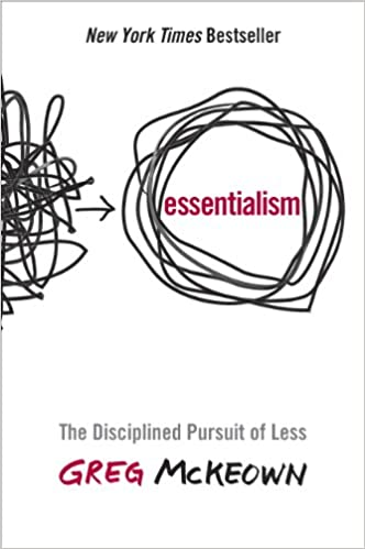 Essentialism by Greg McKeown | A review (adailyrhythm.com)