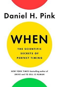 Livres Couvertures de When: The Scientific Secrets of Perfect Timing