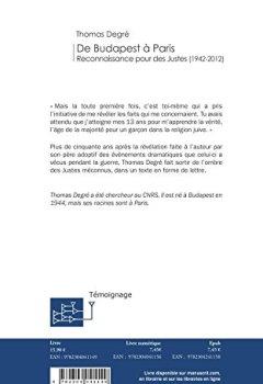 Telecharger De Budapest à Paris, Reconnaissance pour des Justes (1942-2012) de Thomas Degr�