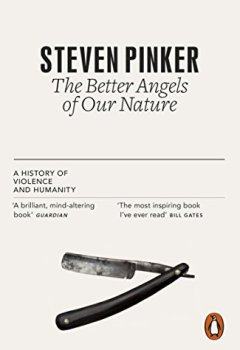 Livres Couvertures de The Better Angels of Our Nature: The Decline of Violence In History And Its Causes