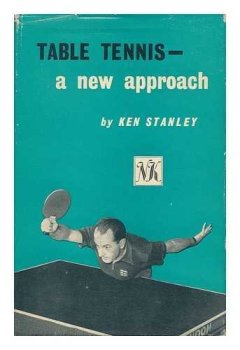 Livres Couvertures de Table Tennis--A New Approach. Edited by Harold Evans. Illus. Drawn by Bert Hackett
